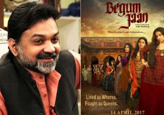 'Begum Jaan' will renew focus on sex workers,...