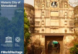 Ahmedabad becomes first Indian city to get UNESCO...