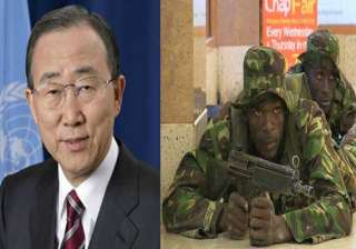 un pledges to help kenya combat terrorism - India...