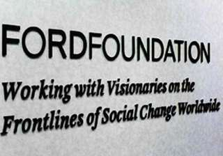 government puts ford foundation on watch list...