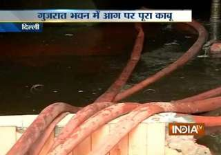fire breaks out at gujarat bhavan in delhi -...