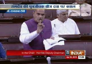 uproar in rajya sabha over ramdev s sale of...