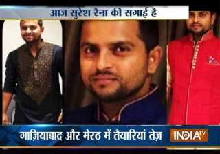 cricket star suresh raina to get engaged today -...