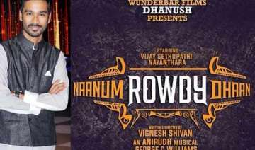 dhanush s next production naanum rowdy dhaan goes...