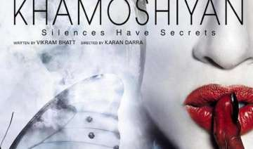 khamoshiyan movie review an intriguing story...