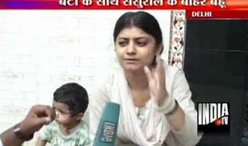 delhi bahu sits on dharna outside in laws house -...