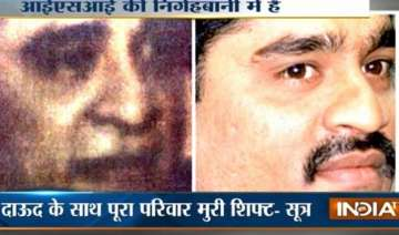 scared pakistan shifts dawood ibrahim out of...