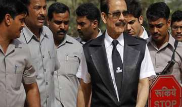 sahara case hearing deferred in sc roy to remain...