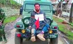 Farooq Ahmed Dar used as a 'human shield'