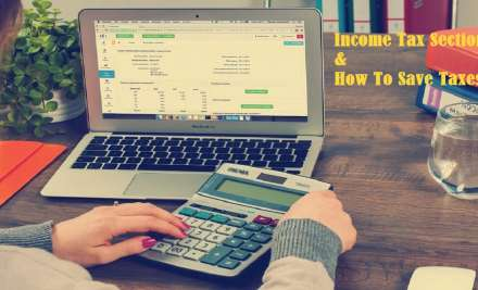 Income Tax 2020: The Beginner's Guide To Income Tax Sections & How To Save Taxes